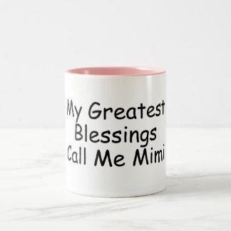 Mis bendiciones más grandes me llaman Mimi Tazas
