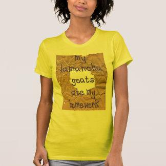 Mis cabras de LaMancha comieron mi preparación Camisetas