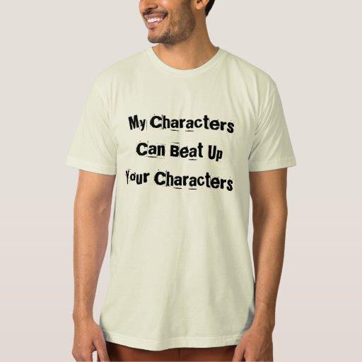 Mis caracteres pueden batir para arriba sus playera