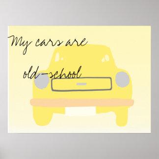Mis coches son viejo-school poster