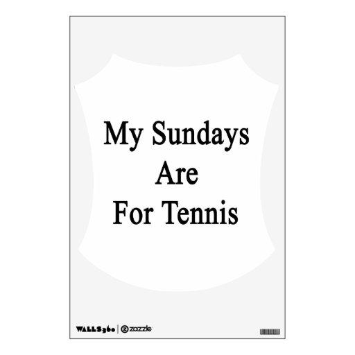 Mis domingos están para el tenis