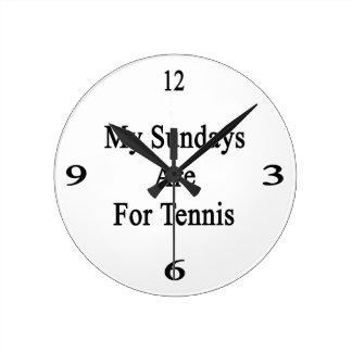 Mis domingos están para el tenis reloj