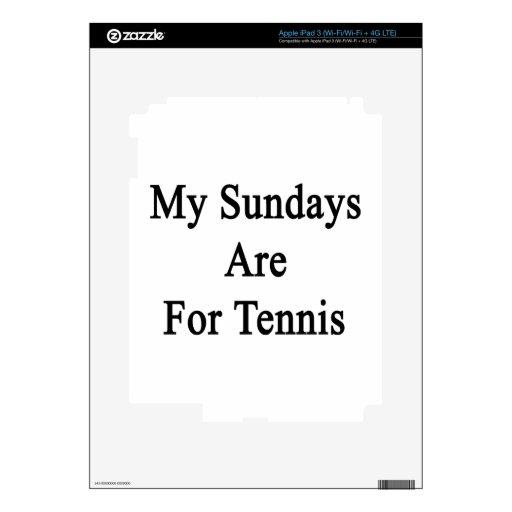 Mis domingos están para el tenis pegatinas skins para iPad 3