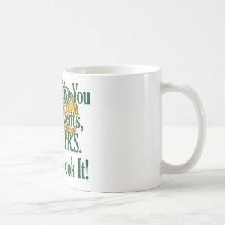 ¿Mis dos centavos? ¡El IRS lo tomó! Tazas De Café