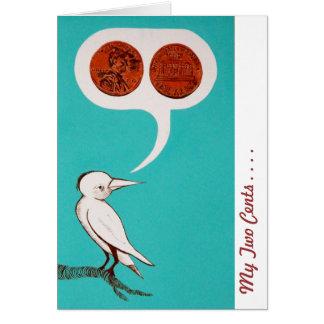 Mis dos centavos tarjeta de felicitación