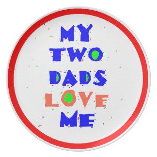 Mis dos papás me aman plato