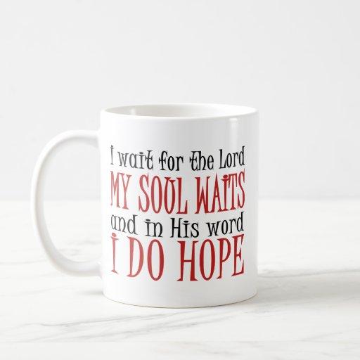 Mis esperas del alma taza de café