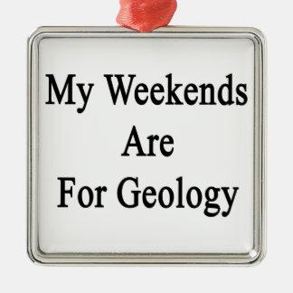 Mis fines de semana están para la geología adorno cuadrado plateado