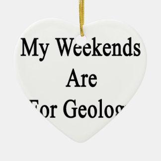 Mis fines de semana están para la geología adorno de cerámica en forma de corazón
