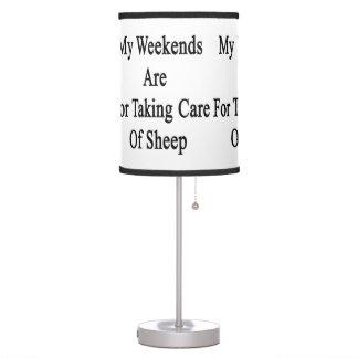 Mis fines de semana están para tomar el cuidado de