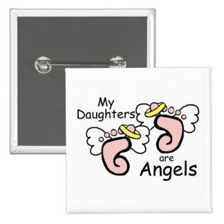 Mis hijas son ángeles pin cuadrado