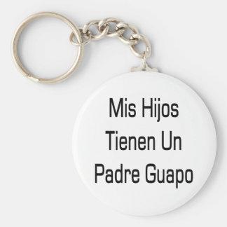 Mis Hijos Tienen Un Padre Guapo Basic Round Button Keychain