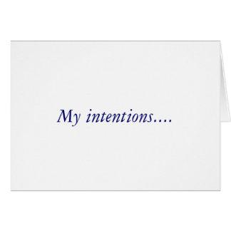 Mis intenciones…. tarjeta de felicitación