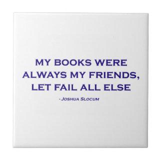 Mis libros eran siempre mis amigos azulejos cerámicos