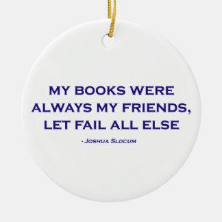 Mis libros eran siempre mis amigos ornamento de reyes magos