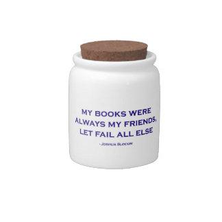 Mis libros eran siempre mis amigos platos para caramelos