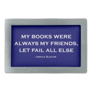 Mis libros eran siempre mis amigos hebilla de cinturón rectangular