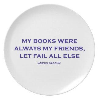 Mis libros eran siempre mis amigos plato