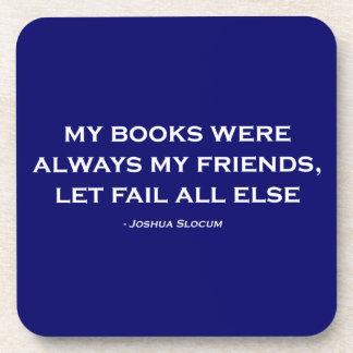Mis libros eran siempre mis amigos posavasos de bebidas