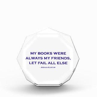 Mis libros eran siempre mis amigos