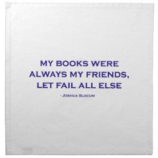 Mis libros eran siempre mis amigos servilleta imprimida