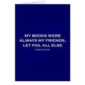 Mis libros eran siempre mis amigos felicitaciones