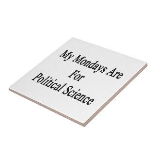 Mis lunes están para la ciencia política teja  ceramica