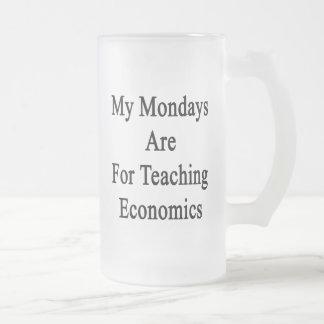 Mis lunes están para la economía de enseñanza taza de cristal