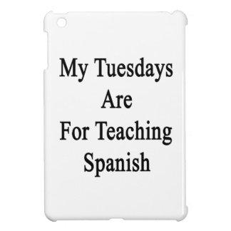 Mis martes están para el español de enseñanza