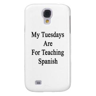 Mis martes están para el español de enseñanza funda para galaxy s4