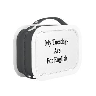 Mis martes están para el inglés