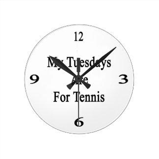 Mis martes están para el tenis reloj