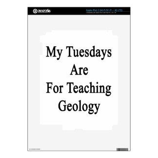Mis martes están para la geología de enseñanza pegatinas skins para iPad 3
