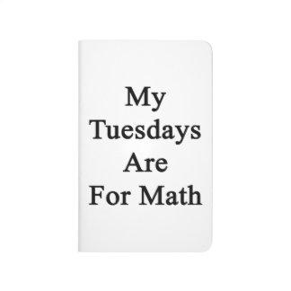Mis martes están para la matemáticas cuaderno