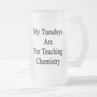 Mis martes están para la química de enseñanza taza de cristal