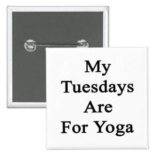 Mis martes están para la yoga pin