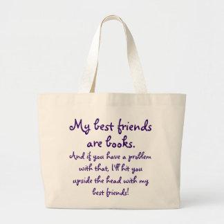 Mis mejores amigos son la bolsa de libros de los