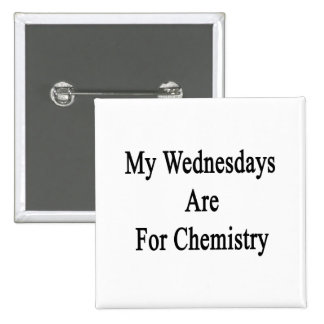 Mis miércoles están para la química pin
