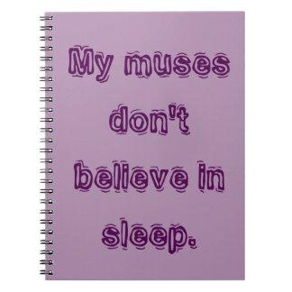 Mis musas no creen en sueño spiral notebook