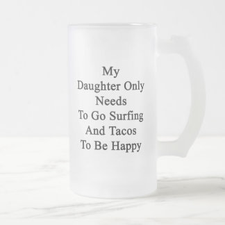 Mis necesidades de la hija solamente de ir a jarra de cerveza esmerilada