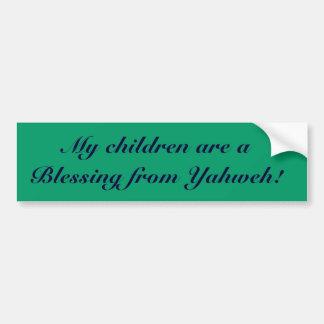 ¡Mis niños son una bendición de Yahweh Pegatina De Parachoque