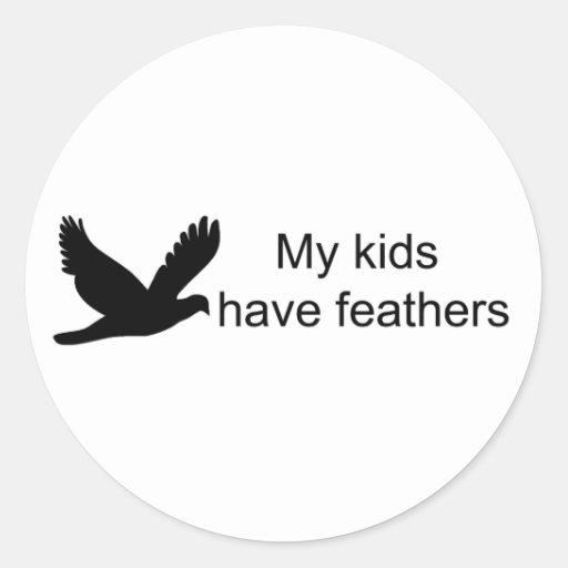 Mis niños tienen pegatinas de las plumas pegatina redonda