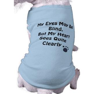 Mis ojos pueden estar ciegos, pero mi corazón cons playera sin mangas para perro