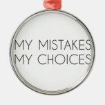 Mis opciones mis errores ornaments para arbol de navidad