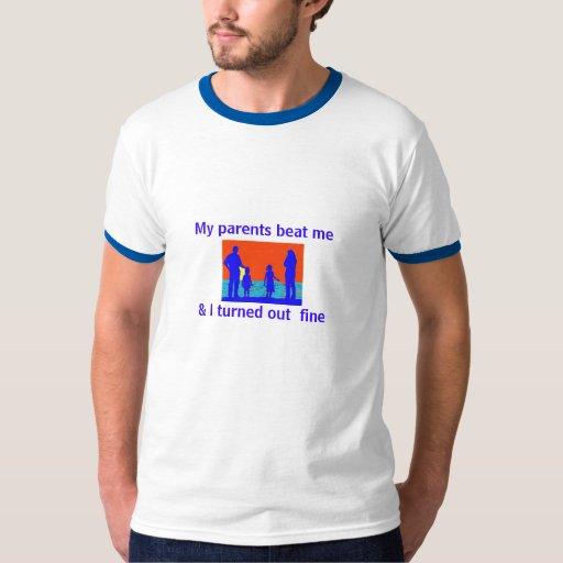 Mis padres me batieron, y resulté muy bien camisas