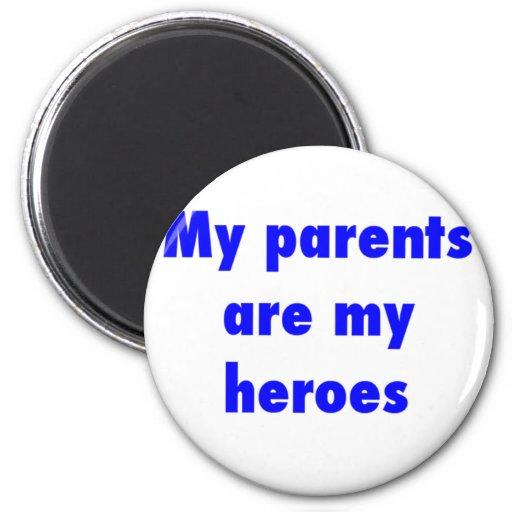 mis padres son mis héroes imán redondo 5 cm