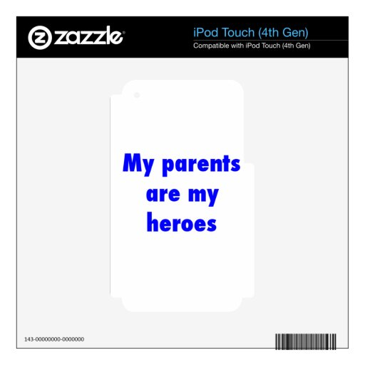 mis padres son mis héroes iPod touch 4G skin