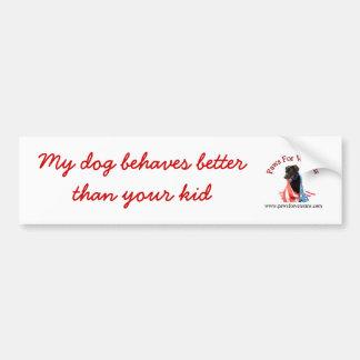 Mis perros se comportan mejor que su niño pegatina para auto