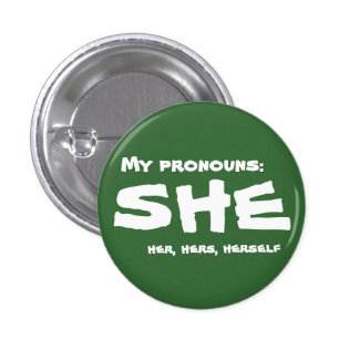 Mis pronombres ella pin redondo de 1 pulgada