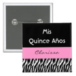 Mis Quince Anos Quinceanera Zebra with Pink 2 Inch Square Button